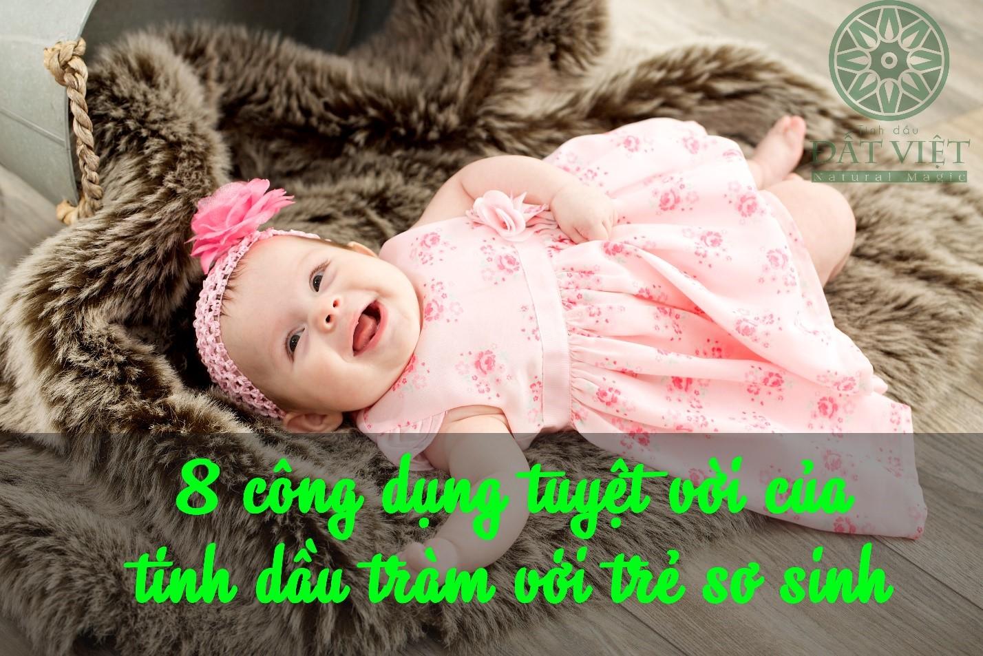 Công dụng của tinh dầu tràm dành cho trẻ sơ sinh